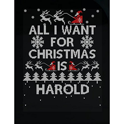 All I Want For Christmas Is Harold Ugly Sweater - (Harold Vehicle)