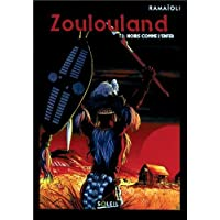 ZOULOULAND T02 : NOIRS COMME L'ENFER