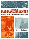 Diary of a Mad Man's Daughter