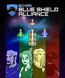 SCHAR: Blue Shield Alliance Special Edition [Download]