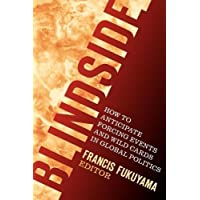 Blindside: How to Anticipate Forcing Events and Wild Cards in Global Politics