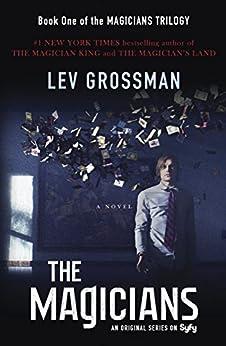 The Magicians: A Novel by [Grossman, Lev]