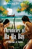 Chronicles of Ha Ha Bay, Edward Bessey, 1456876910