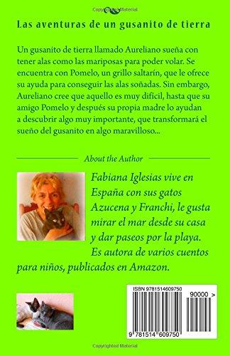 Las aventuras de un gusanito de tierra (Spanish Edition): Fabiana Iglesias: 9781514609750: Amazon.com: Books