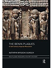 The Benin Plaques: A 16th Century Imperial Monument