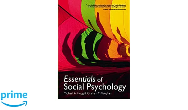 Amazon essesntial of social psychology 9780132069328 amazon essesntial of social psychology 9780132069328 michael hogg graham vaughan books fandeluxe Choice Image