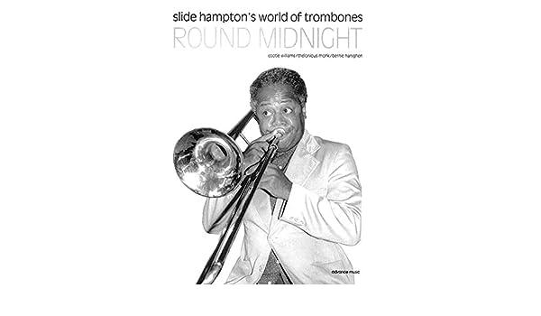 Round Midnight: Slide Hampton's World of Trombones (for Trombone