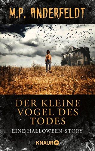 Der Tod Halloween (Der kleine Vogel des Todes: Eine Halloween-Story (German)