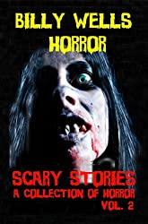 Scary Stories: A Collection of Horror - Volume 2 (Chamber of Horror Series)