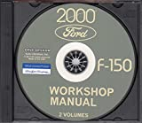 COMPLETE 2000 FORD F-150 TRUCK & PICKUP WORKSHOP REPAIR & SERVICE MANUAL CD - ALL MODELS
