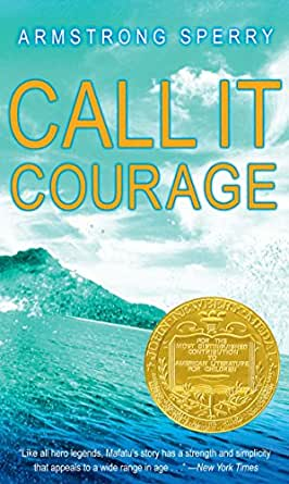 Call It Courage - Kindle edition by Armstrong Sperry. Children ...