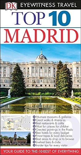 Top 10 Madrid (EYEWITNESS TOP 10 TRAVEL GUIDE) (Map Of Venice Antique)
