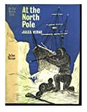At the north pole, or, The adventures of Captain Hatteras Livre Pdf/ePub eBook