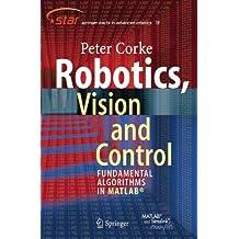 Robotics, Vision and Control: Fundamental Algorithms in MATLAB