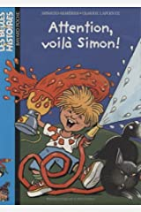 Attention  voila simon ! relook. (BAY.BEL.HIS.POC) Paperback