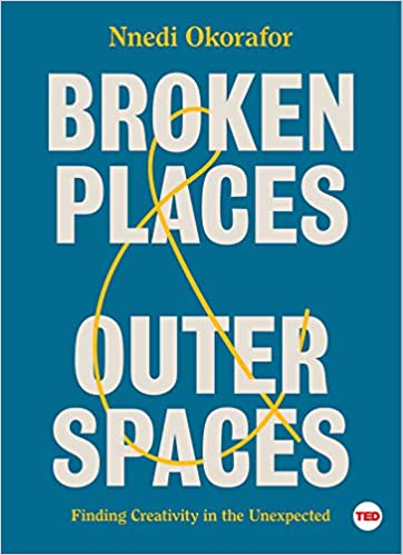 cover image Broken Places & Outer Spaces: Finding Creativity in the Unexpected