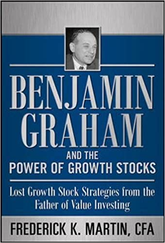 Benjamin Graham and the Power of Growth Stocks: Lost Growth Stock