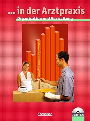 ... in der Arztpraxis - Bisherige Ausgabe: ... in der Arztpraxis - Organisation und Verwaltung für Medizinischen Assistent (Schülerbuch mit CD-ROM)