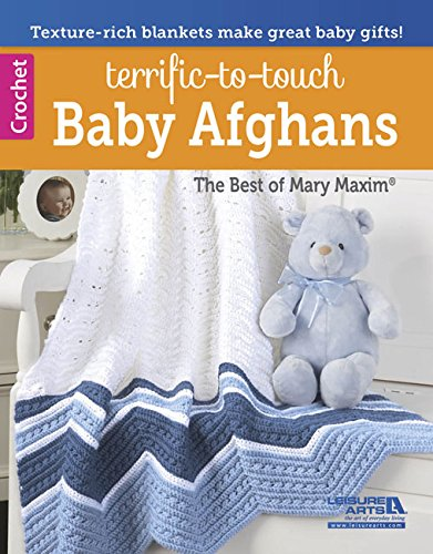 Terrific-to-Touch Baby Afghans: Best of Mary Maxim (6574)