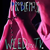 Weed Sex TV [Explicit]