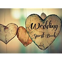 Wedding Guest Book: Wedding Guest Sign In Book with Beautiful Nature Themed Illustrations [Good for over 300 Guests, Use As You Wish For Wedding Guest Sign In, Advices, Wishes, Comments, Predictions for Bride and Groom]