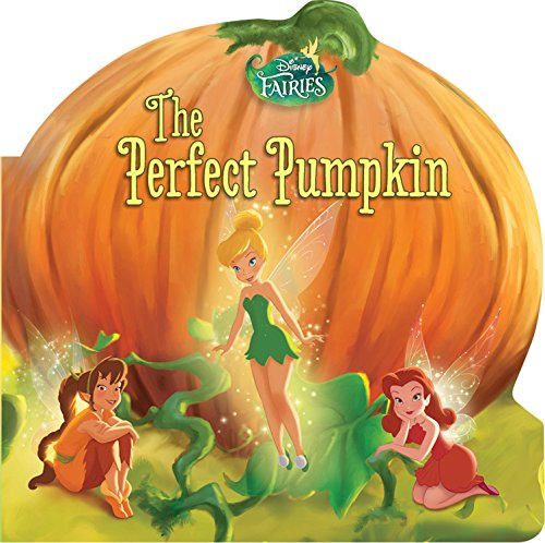 Fairies For Halloween (Disney Fairies: The Perfect Pumpkin (Disney Fairies (Little Brown)))