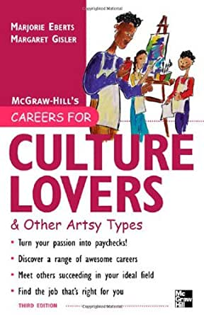 Careers for Culture Lovers Other Artsy Types 3rd ed McGrawHill Careers for You Paperback Epub-Ebook