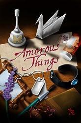 Amorous Things
