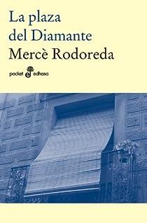 La plaza del diamante par Rodoreda