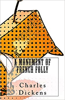 A Monument of French Folly