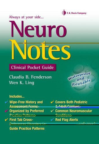 Neuro Notes: Clinical Pocket Guide by Claudia Fenderson PT EdD PCS (2009-01-23)