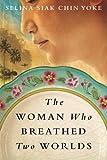 """""""The Woman Who Breathed Two Worlds (The Malayan Series)"""" av Selina Siak Chin Yoke"""