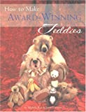 img - for How to Make Award-Winning Teddies book / textbook / text book