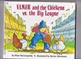 img - for Elmer & the Chickens Vs. the Big League book / textbook / text book