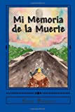Mi Memoria de la Muerte, Erik Bruno, 1494801450