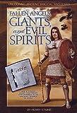 Fallen Angels, Giants & Evil Spirits