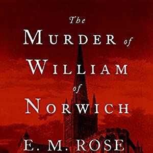The Murder of William of Norwich Audiobook