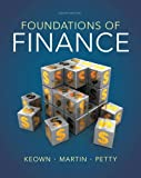 Foundations of Finance, Arthur J. Keown and John D. Martin, 0132994879