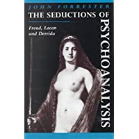 [The Seductions of Psychoanalysis: Freud, Lacan and Derrida] (By: John Forrester) [published: October, 1991]