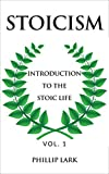 #10: STOICISM: Introduction to the Stoic Life