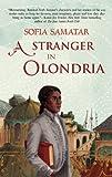 A Stranger in Olondria, Sofia Samatar, 1618730622