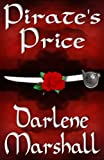 Front cover for the book Pirate's Price by Darlene Marshall