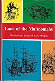 img - for Land of the Multnomahs; book / textbook / text book