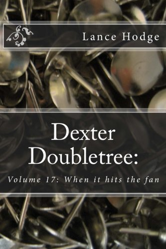 dexter-doubletree-when-it-hits-the-fan-dime-novel-publications-volume-17