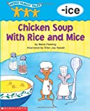 Word Family Tales (-ice: Chicken Soup With Rice And Mice)