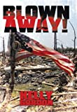 Blown Away!, Kelly Gordon, 1449736742