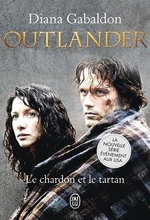 Outlander [1] : le chardon et le tartan, Gabaldon, Diana