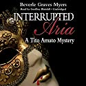 Interrupted Aria: The First Baroque Mystery Audiobook by Beverle Graves Myers Narrated by Geoffrey Blaisdell