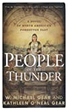 People of the Thunder, W. Michael Gear and Kathleen O'Neal Gear, 0765314398