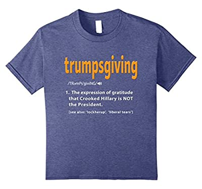 Trump Shirt. Funny Thanksgiving Shirt Politics Turkey Dinner